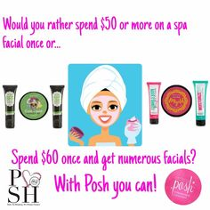 How would you rather spend your money? Make your money last and get MULTIPLE facials out of your $60 than one! Pamper yourself with Perfectly Posh facials!!