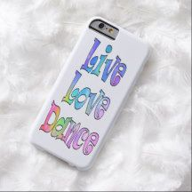 "Live Love Dance Cute Barely There iPhone 6 Case Live Love Dance is printed in brilliant pastel colors on this case for a dancer. You can choose the background color using the ""customize it"" button. A fun way to show your love of dance while protecting your phone. Perfect for any ballerina. Available for more phone models."