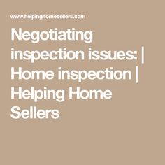 Negotiations after the inspection, part 3: reasonable negotiation ...