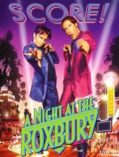 Recommendation of the Day: A Night at the Roxbury