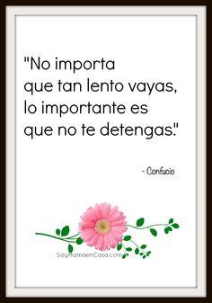 No te detengas... #frases #reflexiones #pensamientospositivos  http://soymamaencasa.com