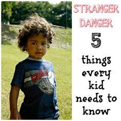 Stranger Danger. What every parent should teach their kids.