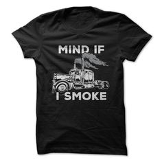 View images & photos of Mind If I Smoke - Diesel Big Rig Design t-shirts & hoodies