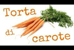 TORTA DI CAROTE FATTA IN CASA DA BENEDETTA – Homemade Carrot Cake