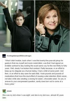 Carrie Fisher is my absolute favourite!