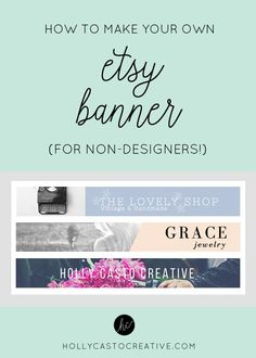 How to Make Your Own Etsy Banner Quick & Simple Tutorial For Non-Designers Etsy Business, Craft Business, Creative Business, Business Tips, Business Entrepreneur, Business Branding, Business Marketing, Media Marketing, Online Business