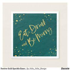 Shop Festive Gold Speckle Emerald Holiday Napkin created by Jolie_Jolie_Design. Holiday Fun, Holiday Cards, Christmas Holidays, Christmas Cards, Festive, Wedding Invitation Wording, Invitation Cards, Christmas Paper Napkins, Ecru Color