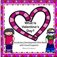 This mini-book unit was designed to help students increase vocabulary related to the holiday. It is a visual unit that labels and describes Valentine's Day symbols.