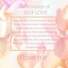 Affirmation of Self Love: I love my life. I love my body. I love to create. I love to dance. I love to laugh. I love my soul. I love me ♡ ॐ Self Love Affirmations, Morning Affirmations, Positive Quotes For Life, Positive Thoughts, Mantra, Love My Body, My Love, Happiness, Yoga Quotes