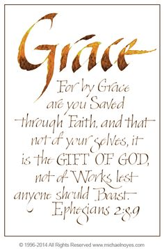 """Ephesians (Memory Verse Ephesians """"For by grace you are saved through faith, and that not of your selves, it is the gift of God, not of works, lest anyone should boast. Scripture Quotes, Bible Scriptures, Christian Life, Christian Quotes, Ephesians 2 8 9, Images Bible, Back In The 90s, Favorite Bible Verses, Thankful"""