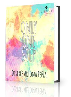 Only One Step - Desirée Arjona Peña