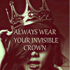 Always wear your crown girls. #Crown #Quote #Princess #Preach #Inspiration #OPSH