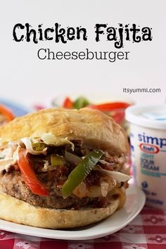 Chicken Fajita Cheeseburger from ItsYummi.com #SayCheeseburger #shop