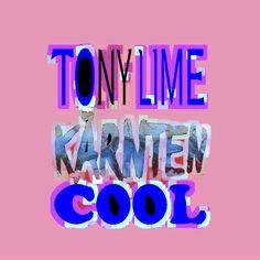 Tony Lime Logo Kärnten Logos, Calm, Cool Stuff, Artwork, Work Of Art, Logo