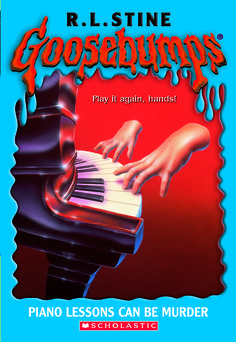 Goosebumps Piano Lessons Can Be Murder