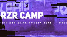 3rd stage RZR CAMP 2016. Preview