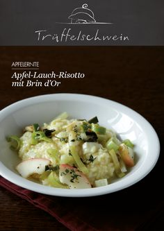 Apfel-Lauch-Risotto mit Brin d'Or #apples