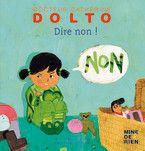 """L'âge du """"non"""" - Livres pour enfants - Gallimard Jeunesse"""