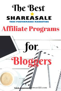 The Best ShareASale Affiliate Programs for Bloggers