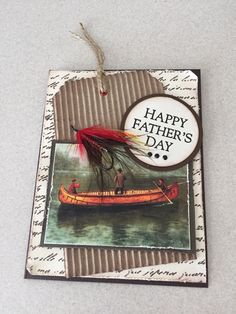 Fathers Day card....my son made the fishing tie...