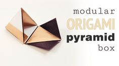 Modular Origami Pyramid Box Video Tutorial , Learn how to make a 3 - 4 sided origami pyramid box! Easy to follow video tutorial, use a square or triangle base, pretty gift or decoration this Christmas!  #christmas #cuteorigami #origami #pyramid #triangle