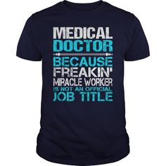 Awesome Tee For Medical Doctor T Shirts, Hoodie Sweatshirts