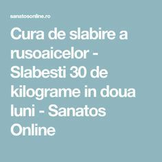 Cura de slabire a rusoaicelor - Slabesti 30 de kilograme in doua luni - Sanatos Online Loving Your Body, Ketogenic Diet, Anti Aging, The Cure, Health Fitness, Healthy Eating, Love You, Mango, Beauty