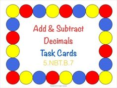 Awesome task cards for adding and subtracting decimals