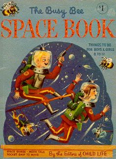 The Busy Bee Space Book (1950s)