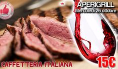 Aperigrill Da Caffetteria Italiana - Mercoledì 26 Ottobre http://affariok.blogspot.it/