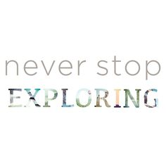 Digital Never Stop Exploring Wall Quote Decal
