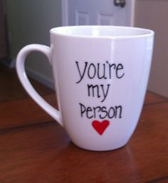 you are my person mug | Grey's Anatomy You're My Person Coffee Mug by TulaTinkers on Etsy