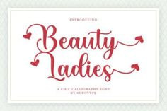 Beauty Ladies is a modern and romantic handwritten font. Featuring all round and sweet characters, this font will look stunning... Cute Fonts, All Fonts, Handwritten Fonts, Calligraphy Fonts, Linux, Modern Script Font, Cricut Fonts, Premium Fonts
