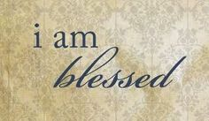 I am blessed!! I couldn't be more happier in my life than I've ever been!! Once I let go of all the negative people in my life, the sun shines brighter!! God has truly blessed me! I'm so thankful that I've learned to do what's right, and have accepted that He is in control! You may hide all the bad from people on Earth, but there's one that sees ALL the time! He has blessed me and I'm thankful!!