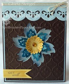 http://tiny.cc/SB-PreOrder ~~ Our good friend Gloria, a designer for Spellbinders, showcases the new Aster Flower Topper die set and a new Borderabilities die set with this stupendous get well card. She has a step-by-step on her blog at http://www.gloriascraps.blogspot.com/