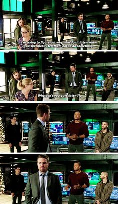 """I'm trying to figure out why men don't listen when you specifically tell them not to do something"" - Felicity, Thea, Oliver, Rene, Rory and John #Arrow"