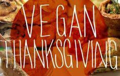 41 Delicious Vegan Thanksgiving Recipes