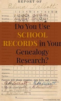 Do You Use School Records for Genealogy Research? #genealogy
