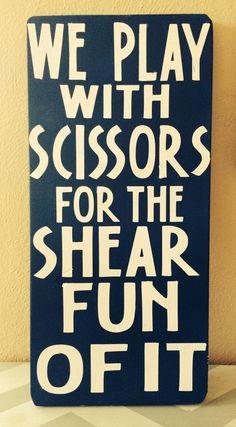 Diy salon hairstylist sign