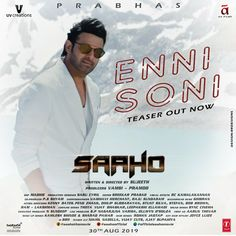 #EnniSoni SaahoSecondSingle Telugu Movies Download, Latest Hindi Movies, Prabhas Pics, Teaser, Bollywood, Life Quotes, Wallpaper Downloads, Writing, Free