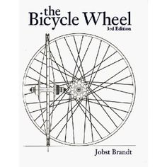 The Bicycle Wheel by Jobst Brandt