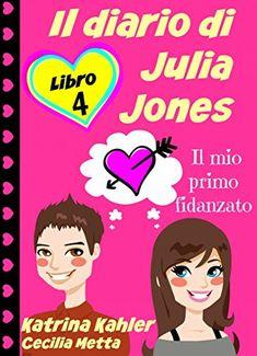 Il diario di Julia Jones - Libro 4 - Il mio primo fidanza... https://www.amazon.it/dp/B01COSIUUC/ref=cm_sw_r_pi_dp_QkUzxbV74EPRS