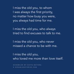 I really missed u harsh. First Love Quotes, Crazy Quotes, Hurt Quotes, Love Quotes For Him, Silly Quotes, Quick Quotes, Deep Quotes, Miss The Old You, Just For You