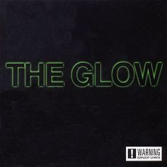 The Glow [CD] [PA]