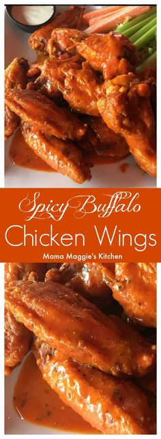 Spicy Buffalo Chicken Wings are incredibly fast and easy-to-make. They make a tasty appetizer that everyone loves. By Mama Maggie's Kitchen