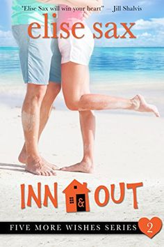 Inn & Out (Five More Wishes Book 2) by Elise Sax https://www.amazon.com/dp/B01IZBXOIU/ref=cm_sw_r_pi_dp_1MPLxbABNJFFW