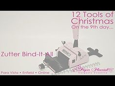 12 Tools of Christmas - Day Nine. December 11 - 15% off of Zutter Bind-It-All. These and all other 12 Tools of Christmas items can be found here: http://www.paperflourish.com.au/12-tools.html