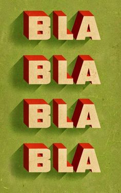 """This was posted by AIGA to accompany an article. Sure, nice graphic work, but the word is """"Blah."""" illustration by Douglas Jones Inspiration Typographie, Typography Inspiration, Design Inspiration, Web Design, Logo Design, Graphic Design, Type Design, Brochure Design, Design Art"""