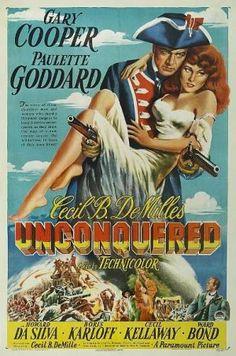"""UNCONQUERED"" (1947) Gary Cooper - Paulette Goddard - Howard Da Silva - Boris Karloff - Cecil Kellaway - Ward Bond"