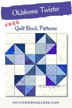 The OKLAHOMA TWISTER quilt block is a four patch design featuring lots of half square triangles. Half Square Triangle Quilts Pattern, Quilt Square Patterns, Barn Quilt Patterns, Pattern Blocks, Twister Quilts, Oklahoma, History Of Quilting, Fat Quarter Quilt, Star Quilt Blocks